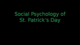 St. Patty's Day Social Science