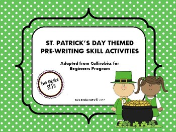 St. Patrick's Day Themed Pre-Writing (Callirobics) Activities