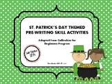 St. Patrick's Day Themed Pre-Writing (Callirobics) Activities