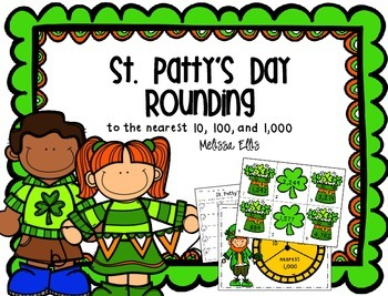 St. Patty's Day Rounding to the Tens, Hundreds and Thousands