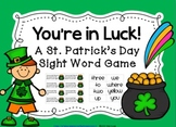 St. Patrick's Day Sight Word Game~ You're in Luck!
