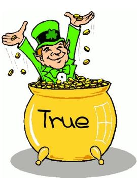 St Patty's Day True/False Pot Of Gold