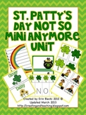 St. Patty's Not so Mini Anymore Unit
