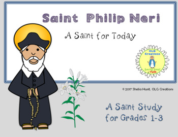 St Philip Neri, Saint Study for Grades 1-3