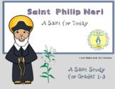 St Philip Neri, Saint Study for Grades 1-3