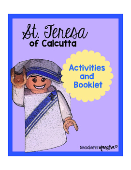 Mother Teresa/St. Teresa of Calcutta Activity Packet
