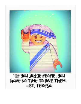 Mother Teresa/St. Teresa of Calcutta Polaroid Style Quotes