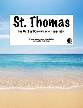St. Thomas Simplified Jazz Arrangement for Orff or Boomwhacker Ensemble