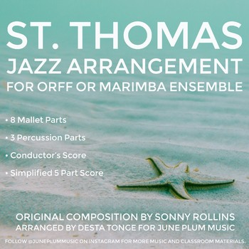 St. Thomas for Orff & Boomwhackers (Original Composition by Sonny Rollins)