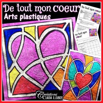 St-Valentin : De tout mon coeur : Vitrail arts plastiques