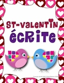 St-Valentin: Écriture/ French Valentine's Writing Activity