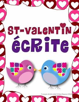 St-Valentin: Écriture/ French Valentine's Writing Activity