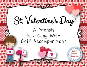 St. Valentine's Day - French Folk Song with Orff Accompaniment