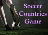 Countries of the World Soccer Game - Word Prompt & Picture Prompt - K-3 - PPT