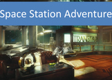 Space Station Pick Your Own Destiny Game - Grades 4-5 - PowerPoint