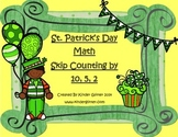 St.Patrick's Day Math-Skip Counting by 10,5,2
