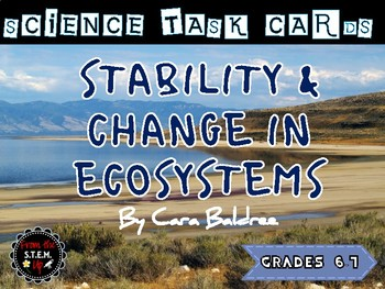 Stability and Change in Ecosystems - aligned to new Utah 6th gr SEEd