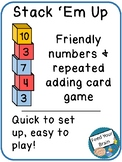 Stack 'Em Up - Repeated Adding & Friendly Numbers Game