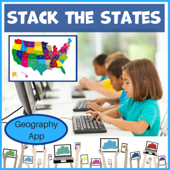 Stack The States Geography App Resource