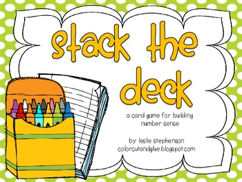 Stack the Deck - A Card Game for Building Number Sense