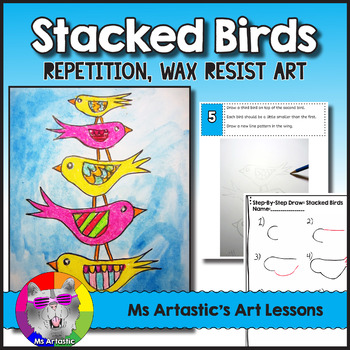 Stacked Birds Art Lesson, Repetition and Wax Resist Art