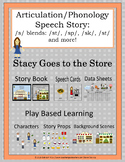 Stacy Goes to the Store: A Speech and Language Story