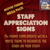 Staff Appreciation Signs - Movie Theme MEGA pack