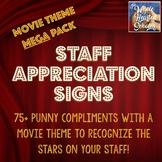 Staff Appreciation Signs - Movie Theme MEGA pack