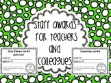 Staff Awards Teacher Appreciation or End of the Year Celebration