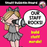 Staff Bulletin Board! ALL*YEAR*ROUND!