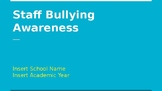 Staff Bullying Awareness PPT