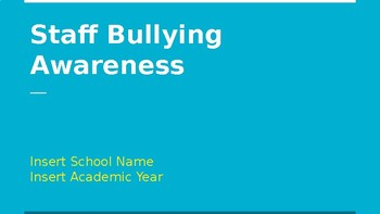 Staff Bullying Awareness PPT