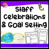 Staff Celebrations & Goal Setting (For Any Time of the Year!)