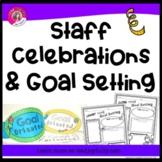 Staff Celebrations & Goal Setting