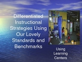 Staff Development-Differentiated Instruction-Learning Centers.