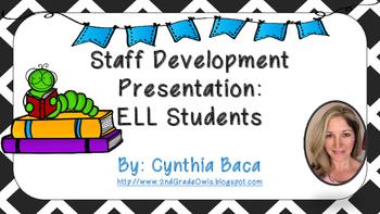 Staff Development Presentation ELL's