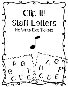 Staff Letters Clip it! No Write Exit Ticket