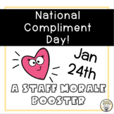 Staff Morale Booster: National Compliment Day: January 24th