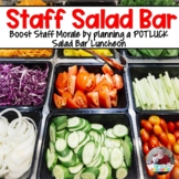 Staff Morale Booster- Salad Bar Luncheon