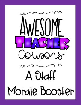 Staff Morale Booster - Teacher Coupons