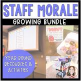 Staff Morale: Year Round Resources (BUNDLE)