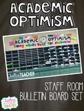 Staff Room Bulletin Board Set {Academic Optimism}