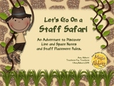 Staff Safari: Teaching the Lines and Spaces