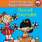 Staff Shout Out Bulletin Board! Fun! Engaging!