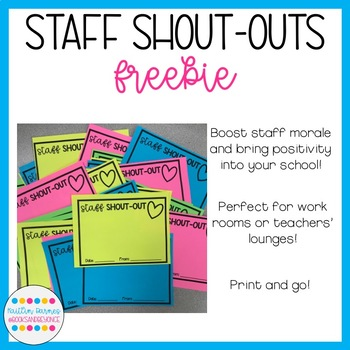 864e440c5 Staff Shout Out Slips  FREEBIE  by Kaitlin Barnes