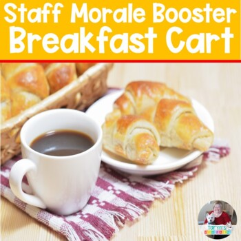 Staff Sunshine: Staff Breakfast Cart- A Way Boost Morale and Have Some Fun