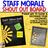 Staff Sunshine:  Staff Shout Out Board
