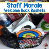 Staff Morale Booster- Staff Welcome Baskets