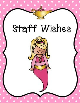 Staff and Student's Praise and Wishes Pack