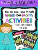 Staff and Teacher Morale Activities Month-by-Month (PART 1)